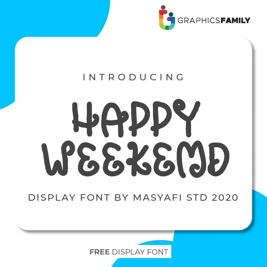 HAPPY WEEKEND FONT