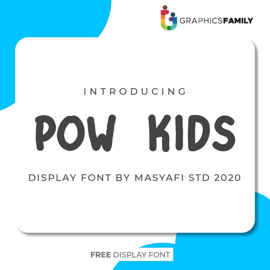 Pow Kids Font