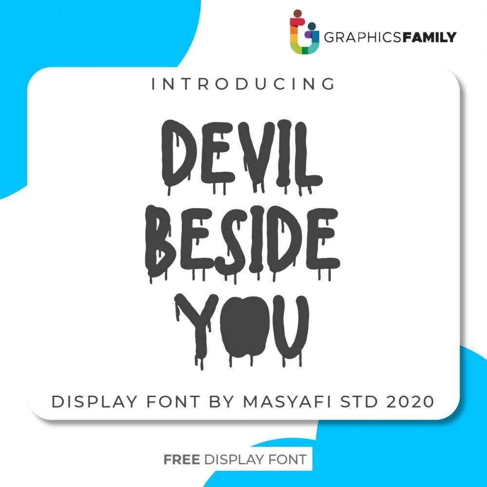 DEVIL BESIDE YOU FONT