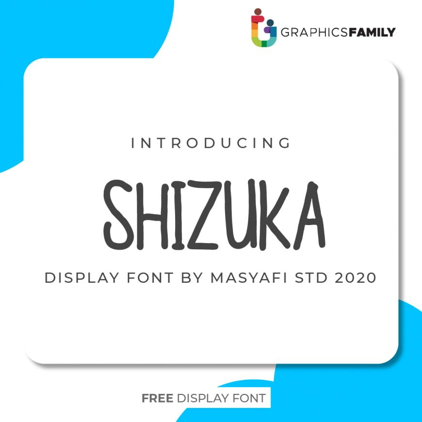Shizuka Font